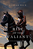 Rise of the Valiant (Kings and Sorcerers—Book #2) (English Edition)