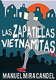 Las Zapatillas Vietnamitas