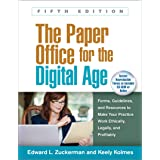 The Paper Office for the Digital Age, Fifth Edition: Forms, Guidelines, and Resources to Make Your Practice Work Ethically, L