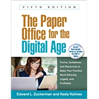 The Paper Office for the Digital Age, Fifth Edition: Forms, Guidelines, and Resources to Make Your Practice Work…