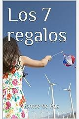 Los 7 regalos (Spanish Edition) Kindle Edition