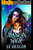 Alaskan Magic: Shadows of Alaska Book 1