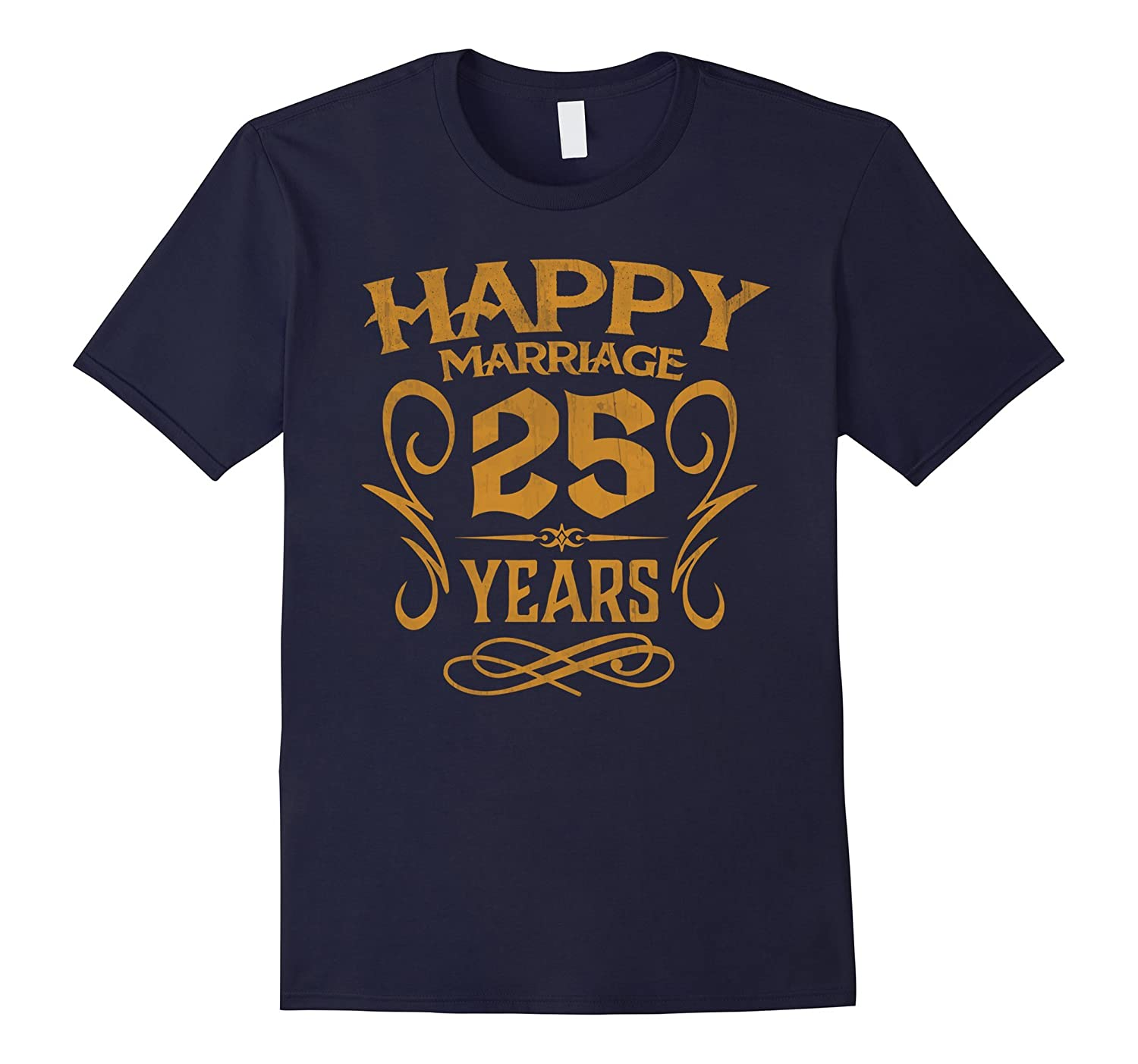 25th Wedding Anniversary 25 Years Happy Marriage Gift Shirt-Rose