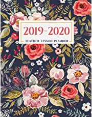 Teacher Lesson Planner: Weekly and Monthly Agenda Calendar | Academic Year - August Through July | Vintage Floral (2019-2020)