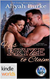The Omega Team: His Pryze to Claim (Kindle Worlds Novella)
