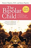 The Bipolar Child: The Definitive and Reassuring