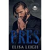 Pres (Steel Daggers MC Book 1)