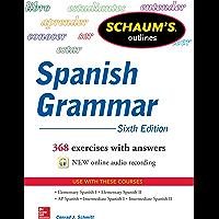 Schaum's Outline of Spanish Grammar, Sixth Edition (Schaum's Outlines)