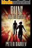 Run! - Hold On! Season 3: An Action Thriller