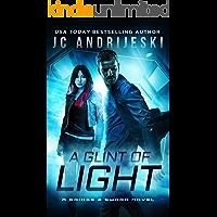 A Glint of Light: A Bridge & Sword Novel #8.5 (Bridge & Sword Series)