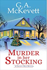 Murder in Her Stocking (A Granny Reid Mystery Book 1) Kindle Edition