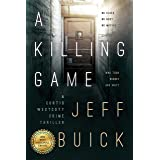 A Killing Game (Curtis Westcott Book 1)