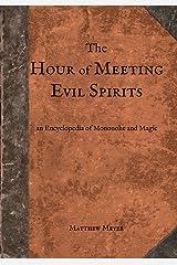 The Hour of Meeting Evil Spirits: An Encyclopedia of Mononoke and Magic (Yokai) Paperback