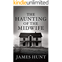 The Haunting of the Midwife: A Riveting Haunted House Mystery book cover