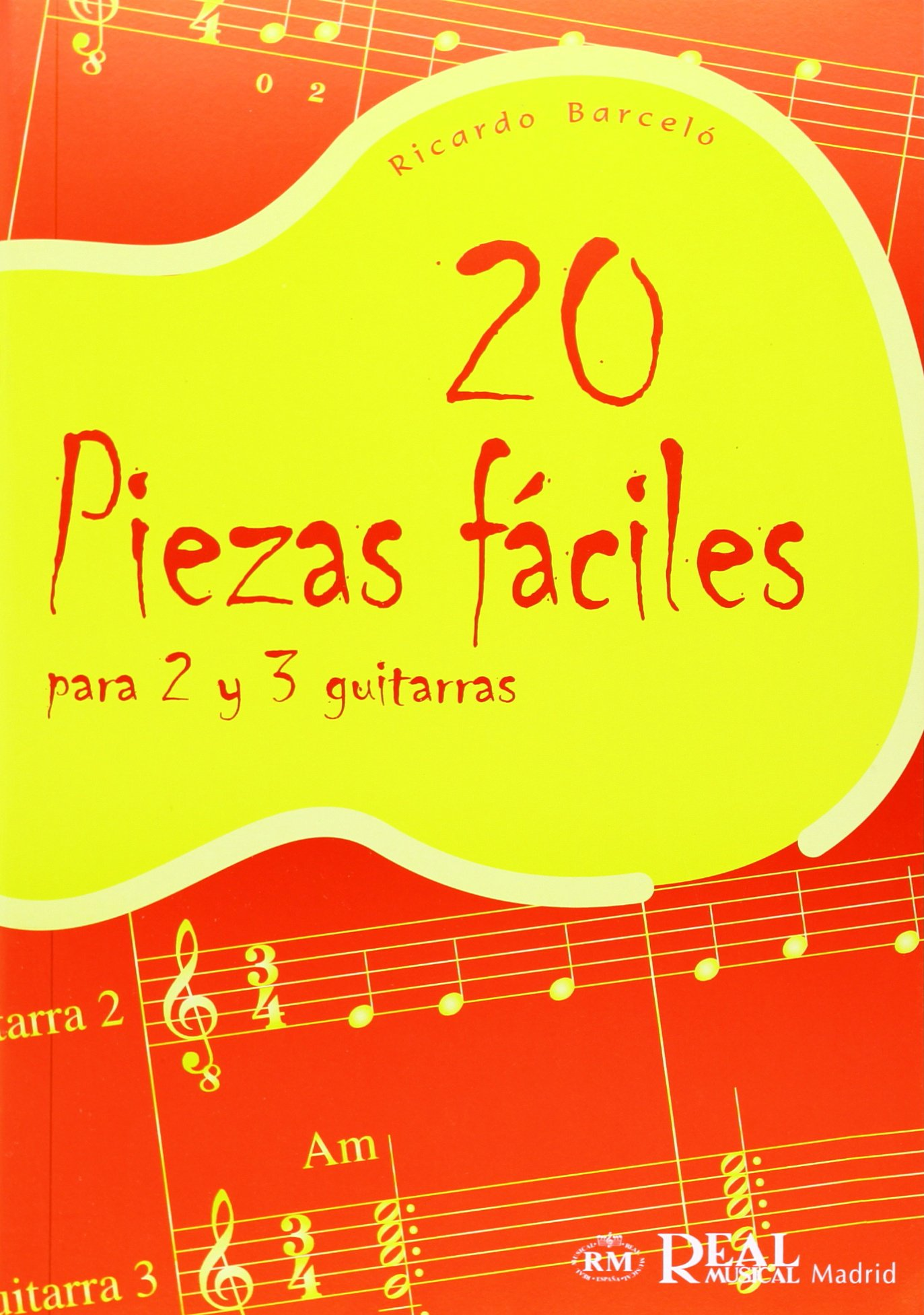20 Piezas Fáciles para 2 y 3 Guitarras: Amazon.es: Barceló ...