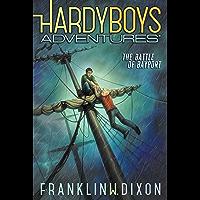 The Battle of Bayport (The Hardy Boys Adventures Book 6)