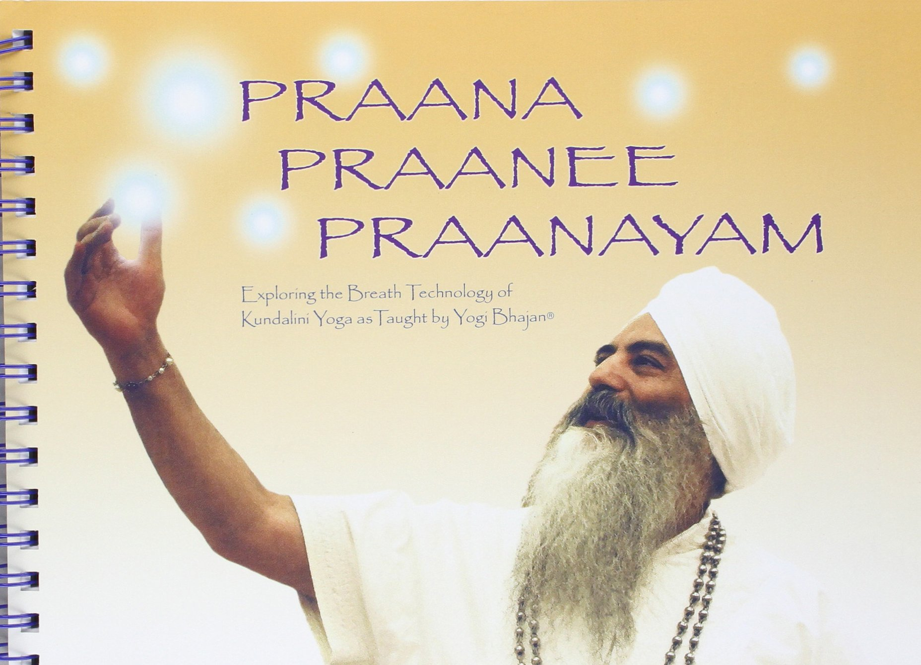 Praana Praanee Praanayam Exploring the Breath Technology of ...