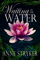 Waiting in the Water (Beyond the Veil Book 2) Kindle Edition
