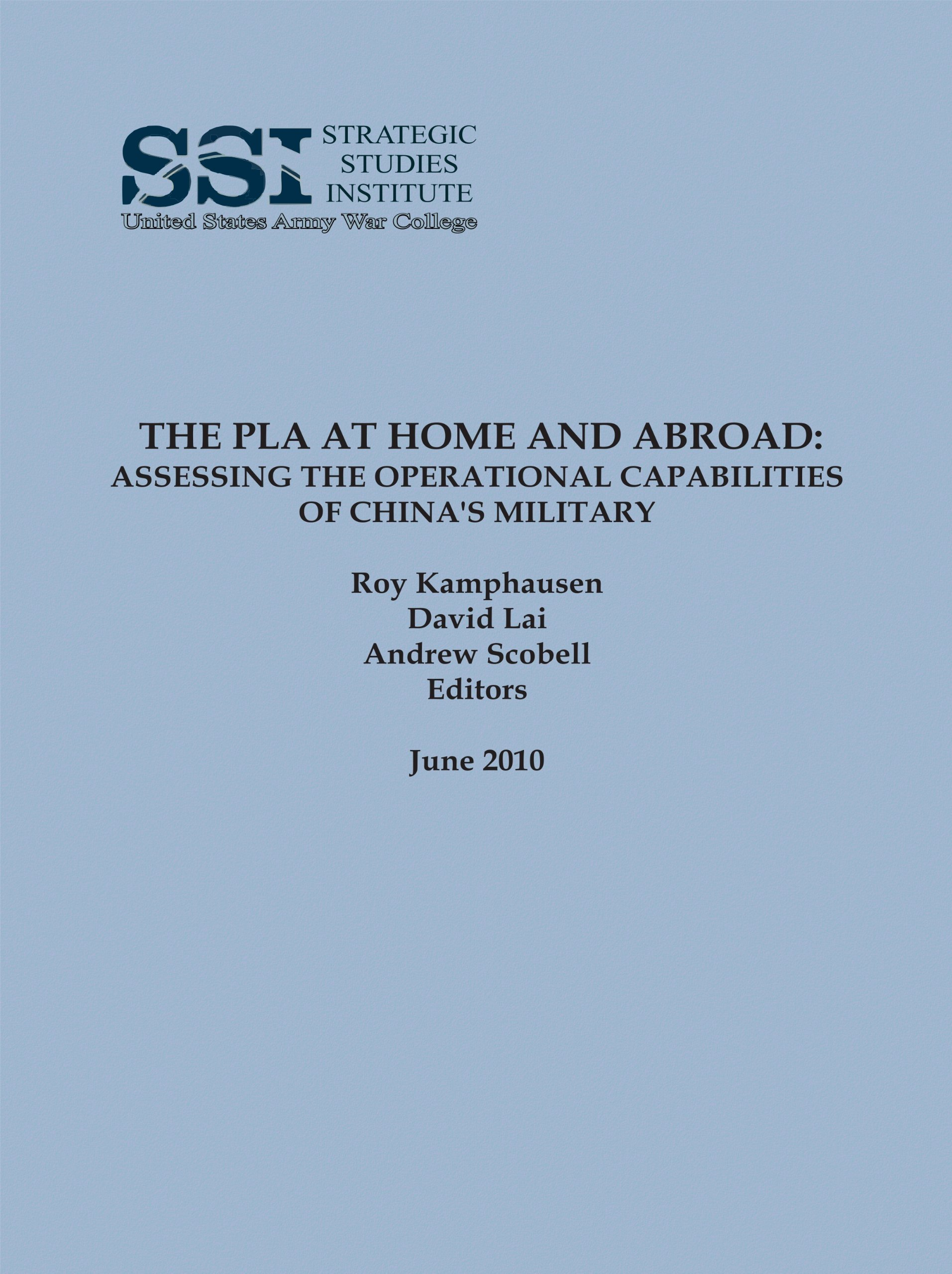THE PLA AT HOME AND ABROAD: ASSESSING THE OPERATIONAL CAPABILITIES OF CHINA'S MILITARY June 2010