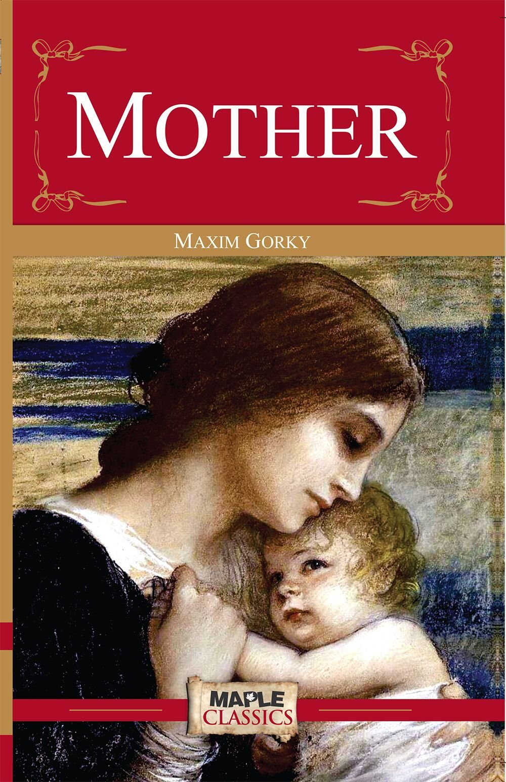 Read Mother By Maxim Gorky