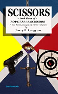 SCISSORS Book Three of Rope Paper Scissors (Joe Torio Mystery)