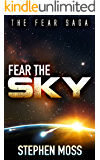Fear the Sky (The Fear Saga Book 1)