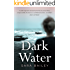 Dark Water: A psychologically intense portrait of adolescent yearning and obsession