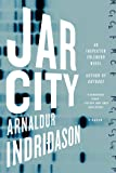 Jar City: A Reykjavik Thriller
