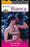 Ira y secretos (Miniserie Bianca 'Corazones de fuego')