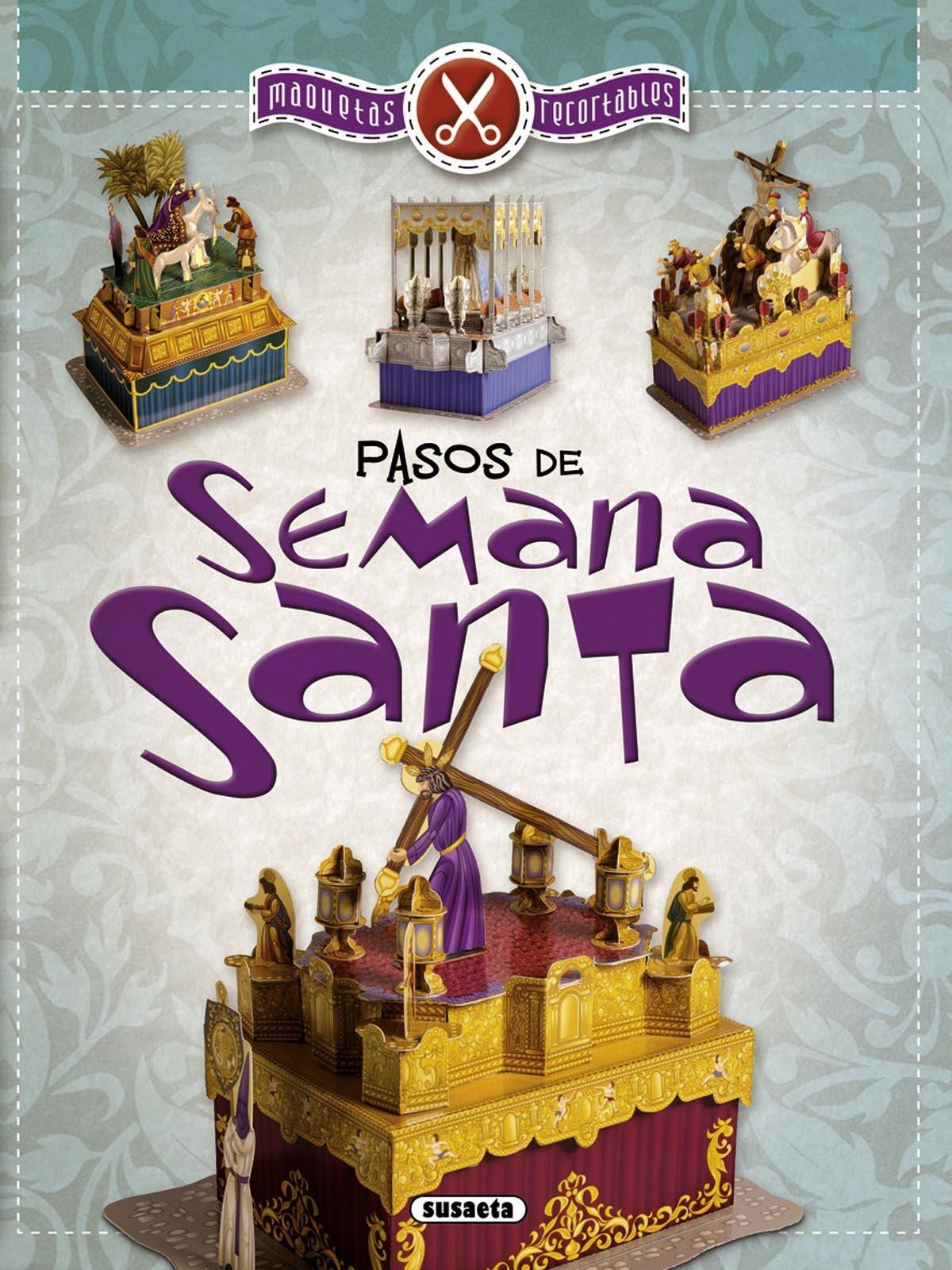 Pasos de Semana Santa, maquetas recortables: Equipo Susaeta ...