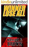 Winner Lose All (Ed Scanlon Cold War Spy Thrillers Book 1)