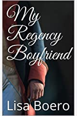 My Regency Boyfriend Kindle Edition