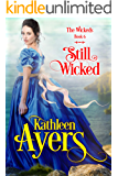 Still Wicked (The Wickeds Book 6)