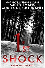 1st Shock: A Schock Sisters Private Investigator Mystery (Schock Sisters Mystery Series) Kindle Edition