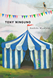 Tony Ninguno (Spanish Edition)