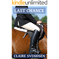 Last Chance (Show Jumping Dreams ~ Book 6)