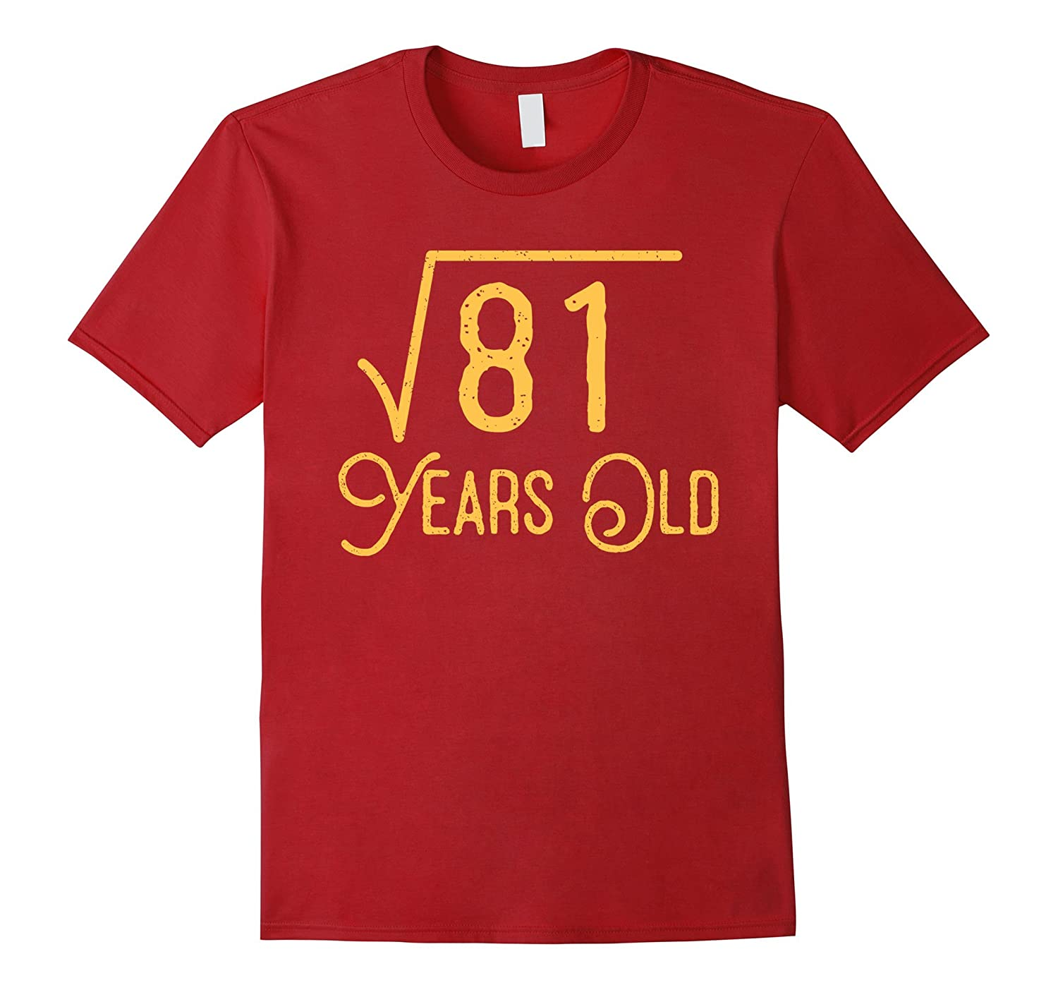 9th Birthday Gift 9 Years Old Square Root Of 81 T Shirt CL
