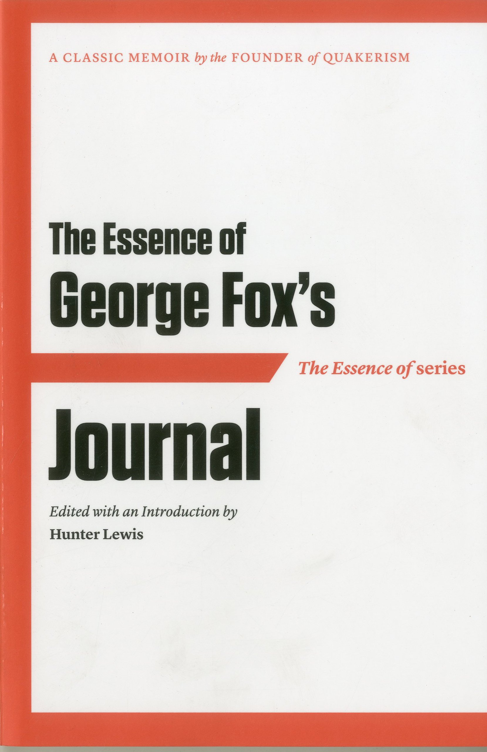 the-essence-of-george-fox-s-journal