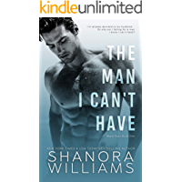 The Man I Can't Have (Ward Duet Book 1)