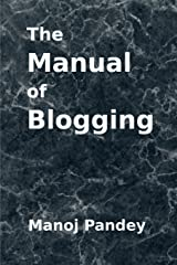 The Manual of Blogging Paperback