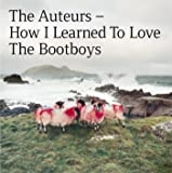 How I Learned To Love The Bootboys (2CD Expanded Edition)