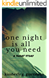 One Night Is All You Need: A Short Story