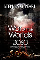 War of the Worlds 2030 Kindle Edition