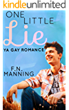 One Little Lie: Gay YA Romance (One More Thing Book 3)