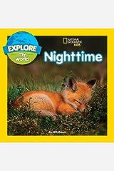 Explore My World Nighttime Kindle Edition
