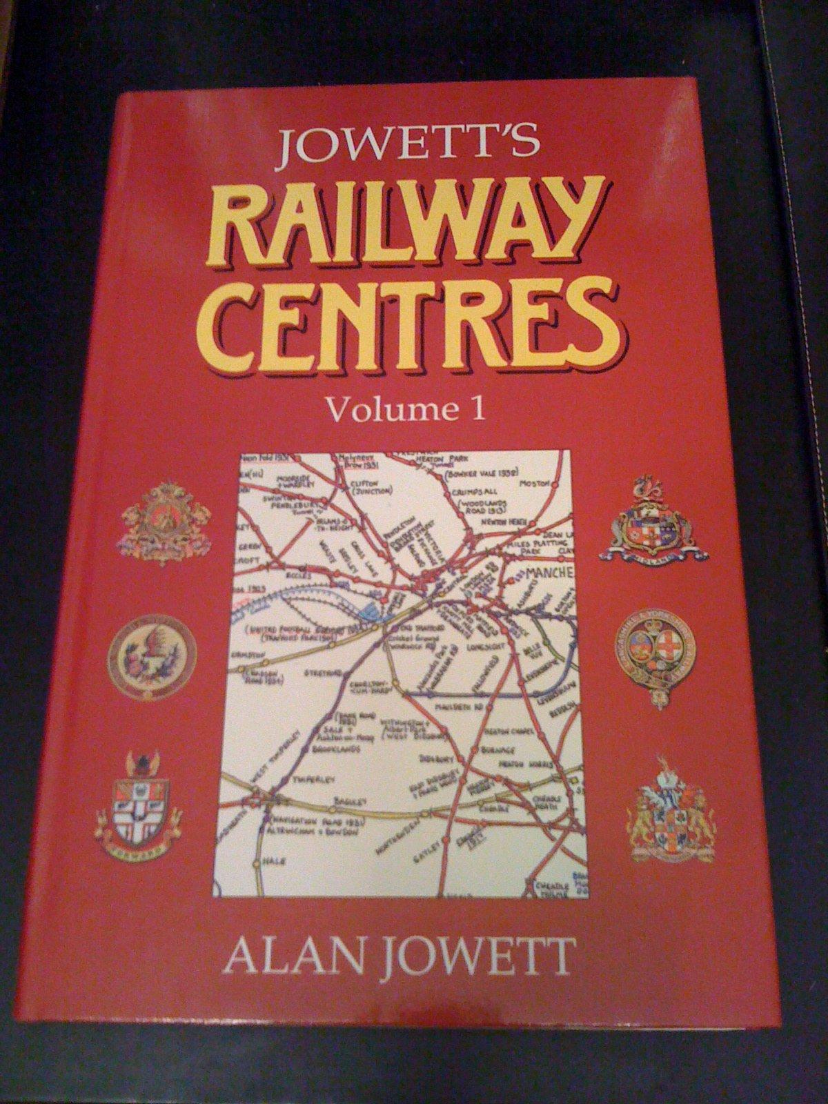 Jowett's Railway Centres  V. 1
