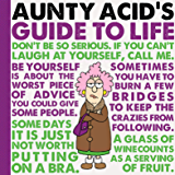 Aunty Acid's Guide to Life