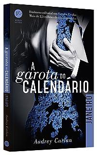 A Garota do Calendário. Janeiro