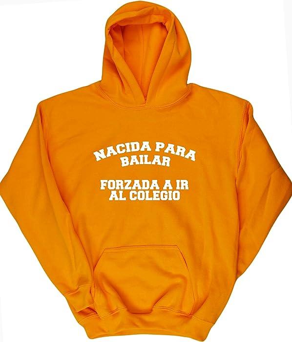 f34f0ed179f7b HippoWarehouse NACIDA PARA BAILAR FORZADA A IR AL COLEGIO jersey sudadera  con capucha suéter derportiva unisex