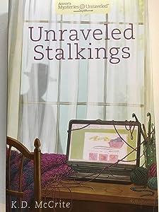 Unraveled Stalkings